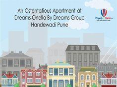 Dreams Onella By Dreams Group in Handewadi Pune offering Lavish Flats