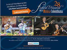 La música colombiana se viste de gala para honrar su patrimonio, en el Teatro Mayor Julio Mario Santo Domingo el viernes 14 de febrero. Lanzamiento oficial de la versión 28 del Festival Nacional de la Música Colombiana.