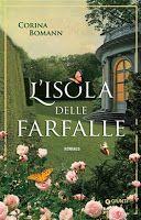 libri che passione: L'ISOLA DELLE FARFALLE di Corina Bomann