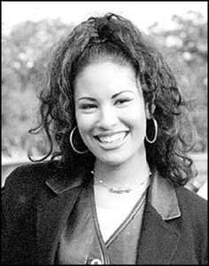 Selena Quintanilla. Loved her music.