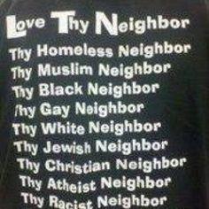 Love thy starving neighbour.