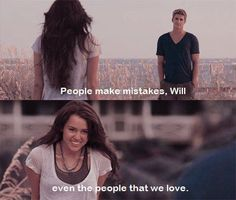 """""""People Make Mistakes Will, Even The People That We Love"""" -Ronnie. The Last Song by Nicholas Sparks Movies Quotes, Film Quotes, Song Quotes, Miley Cyrus, Love Movie, Movie Tv, Liam Y Miley, Nicholas Sparks Quotes, Dramas"""