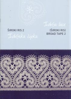 Idrija Lace - Široki Ris - Broad Lace 2 - ISBN 978-961-92660-3-8