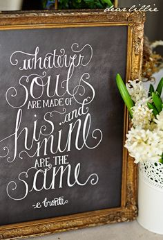 Dear Lillie: Whatever Souls Are Made of...Chalkboard Print and Download