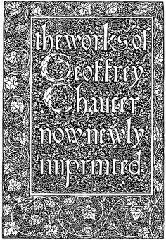 Kelmscott Chaucer - William Morris and Edward Burne-Jones