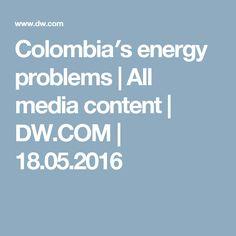 Los requisitos de energía de Colombia están creciendo rápidamente. Los ríos se secaron debido al clima caliente. Los ríos secos causan menos electricidad. Así Columbia aprobó una ley para desarrollar fuentes de energía renovables. Pero las empresas no quieren invertir en el desarrollo de las energías renovables. Así que Colombia debe desarrollar maneras de crear la electricidad que la gente necesita.