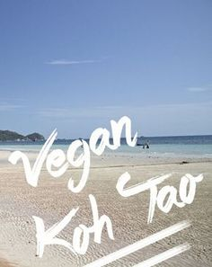 The Vegan Food Guide to Koh Tao, Thailand
