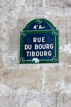La rue du Bourg-Tibourg (Paris 4ème) Paris City, Paris Street, Grand Paris, Arrondissement, Paris Ville, Street Names, Street Signs, Paris Travel, Coins