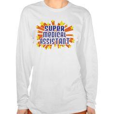 Super Medical Assistant T Shirt, Hoodie Sweatshirt