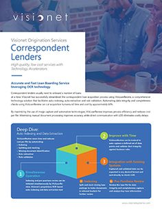 Visionet has successfully streamlined the correspondent loan acquisition process using VisiLoanReview, a comprehensive technology solution that facilitates auto-indexing, auto-extraction and rule validation.