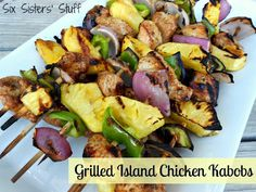 Grilled Island Chicken Kabobs- my kids love to eat anything on a stick! (And the marinade is easy and delicious!) SixSistersStuff.com #recipe #grill #chicken