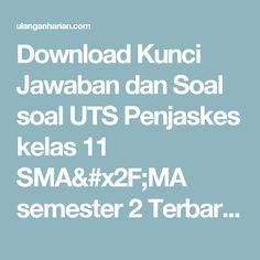 Download Kunci Jawaban dan Soal soal UTS Penjaskes kelas 11 SMA/MA semester 2 Terbaru dan Terlengkap - UlanganHarian.Com