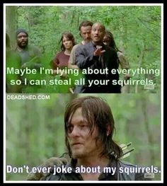 Daryl and his squirrels