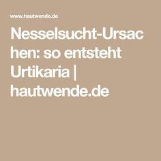Nesselsucht-Ursachen: so entsteht Urtikaria | hautwende.de