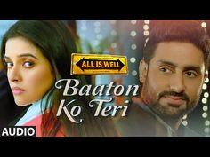 'Baaton Ko Teri' Full AUDIO Song | Arijit Singh | Abhishek Bachchan, Asin | T-Series - YouTube