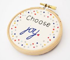 Inspirational Quote 'Choose Joy' Hand Embroidery 3 inch Hoop Wall Art