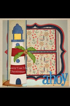 Cute lighthouse scrapbook layout maybe change the light house to a front end of a cruise ship