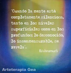 Arteterapia Gea: Cuando la mente está en silencio...