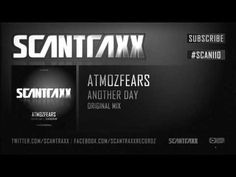 Atmozfears - Another Day (#SCAN110 Preview)