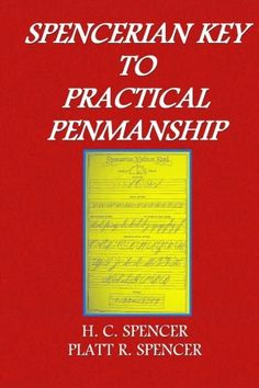 Spencerian Key to Practical Penmanship by H. C. Spencer