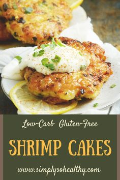 This Shrimp Cakes recipe boast loads of flavor in a low-carb package. Instead of using bread crumbs, like most shrimp cake and fritter recipes, this recipe uses almond flour. This makes them super easy to make. Shrimp Recipes For Dinner, Shrimp Recipes Easy, Fish Recipes, Paleo Recipes, Low Carb Recipes, Appetizer Recipes, Cooking Recipes, Healthy Seafood Recipes, Seafood Cakes Recipe