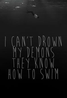 depression | demons inside my head | drowning in darkness | insanity | madness