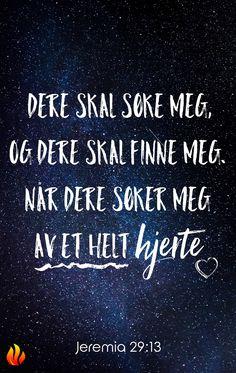 #Bibel #BIbelvers #ilden #kristendom #Bibelen #Jeremia #Jesus #HelligÅnd #Norge #Norway #Gud #Hjerte