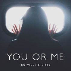 You Or Me ft. Lissy (FREE DOWNLOAD) by Guiville on SoundCloud
