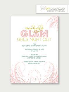 DIY : Bachelorette Party Invitations....Free Download ...  http://merrybrides.tumblr.com/post/27899076601/bacheloretteinvites