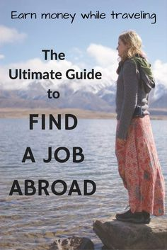 Make money while traveling – The Complete Guide to find a job abroad There are many different ways to earn money while traveling. This guide will help you find an online job or paid work in a foreign country: Travel Jobs, Work Travel, Travel Advice, Travel Hacks, Travel Guides, Travel Careers, Travel Articles, Usa Travel, Business Travel