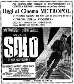 """""""Un uomo solo. L'orgia della violenza"""" (Solo, 1970) di Jean-Pierre Mocky, con Jean-Pierre Mocky e Sylvie Bréal. Italian release: February 6, 1971 #MoviePosters"""