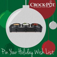 Get ready for holiday entertaining with our Pinterest sweepstakes! Add the Crock-Pot® Trio™ Slow Cooker to your holiday wish list for your chance to win one. Visit http://on.fb.me/Rp2hVW to enter. Sweepstakes ends 12/24. #CrockPot #SlowCooker #entertain #party #holiday #wishlist #gift #pintowin #sweepstakes [Promotional Pin]