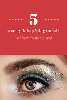 For many women, eye makeup is an essential part of being properly dressed, as important as a stylish outfit or nice shoes. But while mascara and eyeliner can create different looks, from subtle to striking, they can also, make you sick.  #eyemakeup #creativemakeuplooks #makeup #eyemakeuptips Mascara, Eyeliner, Creative Makeup Looks, Eye Makeup Tips, 5 Things, Need To Know, Sick, California, Magazine