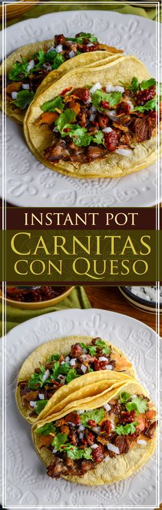 Instant Pot Carnitas con Queso, perfect for tacos, and amazingly easy for weeknights, company, and more. #MexicanFood #Instantpot #Tacos