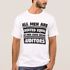 All Men Are Created Equal But Then Some Become Aud T-Shirt