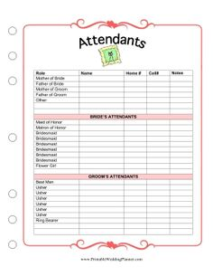 The Wedding Planner Attendants worksheet has room for names and contact information for all members of the bridal party. Free to download and print