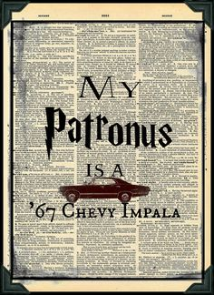 Buy Any 2 Prints get 1 Frees My Patronus is a 67 Chevy Impala Harry potter Supernatural Mash Up Vintage Dictionary Art Supernatural Impala, Supernatural Background, Supernatural Bloopers, Supernatural Fan Art, Supernatural Imagines, Supernatural Wallpaper, Supernatural Crossover, Destiel, Impala 67