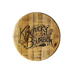 """""""Heaven Must Be A Kentucky Kind of Place"""" Bourbon Barrelhead   As Kentuckians, we understand just how essential of a role bourbon plays in our lives. It's part of our history as a state, as well as ourkey element of recreation. There are more barrels of bourbon than people in Kentucky, so when the bourbon goes down the hatch,what happens to all of those empty barrels? Father-daughter team, Bryan and AmieUittenbogaard of Nicholasville, KY, have a kick-ass answer to this question. They…"""