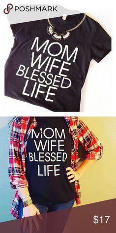 MOM WIFE BLESSED LIFE t shirt unisex with sizes over xl Tops Tees - Short Sleeve