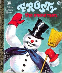 Childhood Memory Keeper: Retro Pop Culture from the and Little Golden Book: Frosty the Snow Man. I had this book when I was little, and when my son was about he learned how to read it all by himself! Christmas Past, Christmas Books, Vintage Christmas, 1980s Christmas, Christmas Ideas, Christmas Cards, Christmas Thoughts, Christmas Houses, Christmas Catalogs