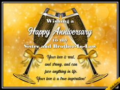 Anniversary - Sister & Brother-in-Law Send wishes for a happy anniversary to your sister and brother Anniversary Wishes For Sister, Anniversary Songs, Happy Anniversary Quotes, Birthday Wishes For Daughter, Anniversary Greeting Cards, Happy Birthday Sister, Wedding Anniversary Cards, Birthday Greeting Cards, Happy Birthday Cards