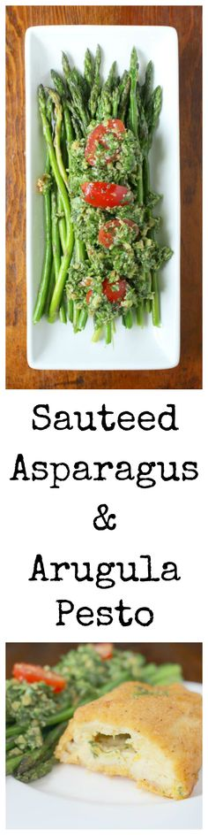 Make this the perfectly easy side dish for a simple yet elegant dinner!  Lightly sauteed asparagus is topped with a flavorful pesto made from arugula, parmesan, walnuts, olive oil, and fresh tomatoes.  Sponsored by Barber Foods.