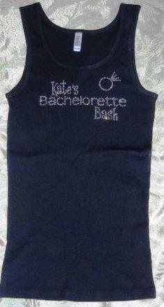 Personalized Rhinestone Bachelorette Bash Tank Top or T-shirt. $19.95, via Etsy.