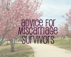 This was great to read after having 3 separate miscarriages still hurts yrs later