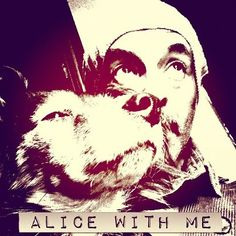 Alice with me