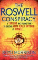 The Roswell Conspiracy  By Boyd Morrison (Kindle) 1947 Ten-year-old Fay Allen of Roswell, New Mexico, witnesses the fiery crash of an extraordinary craft unlike anything she's ever seen... 2012  More than sixty years later, army engineer Tyler Locke rescues Fay from a pair of assassins. She says they were after a piece of wreckage she obtained from the Roswell crash - and she claims to know secrets about that incident that have never previously been revealed.
