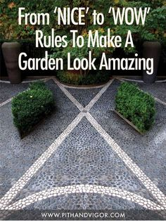 From Nice to Wow - Rules to make your garden look amazing