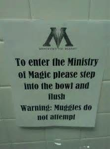 32) write 'this way to the Ministry of Magic' on a public toilet