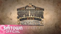 Super Junior 슈퍼주니어_MAMACITA(아야야)_Music Video Teaser so excited lol it kinda looks wierd but we all know it will be awesome