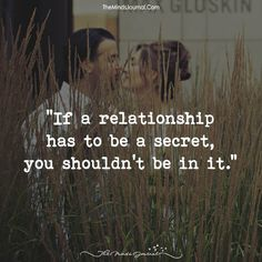 If A Relationship Has To Be A Secret - https://themindsjournal.com/if-a-relationship-has-to-be-a-secret/